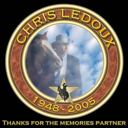 51ad587c2fa03 In Loving Memory of. Chris LeDoux 1948-2005. We will miss you. You were one  of country music s greats! My friend and country singer (and producer)